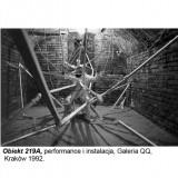 Obiekt 219A, performance i instalacja, Galeria QQ, Kraków 1992